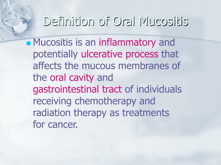 Definition of Oral Mucositis