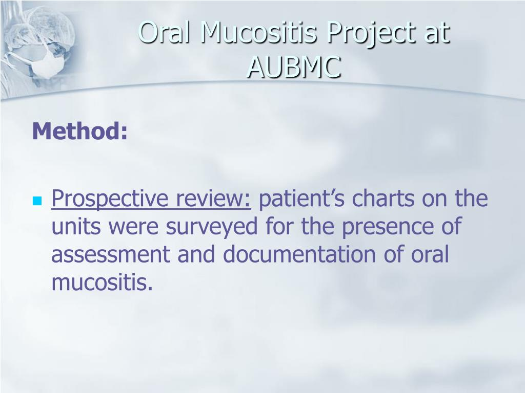 PPT - Oral Mucositis At AUBMC PowerPoint Presentation - ID