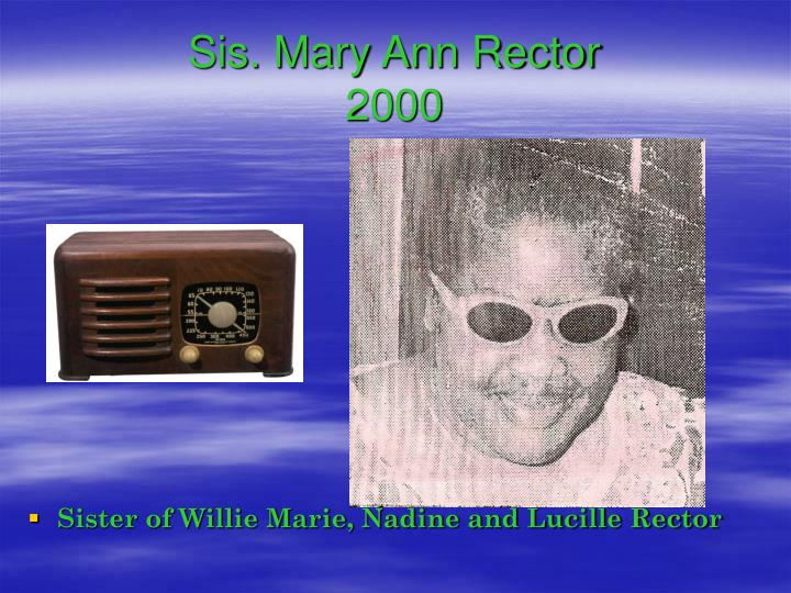 Sis. Mary Ann Rector