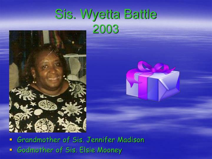 Sis. Wyetta Battle