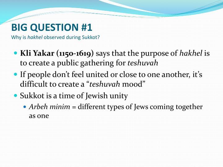 BIG QUESTION #1