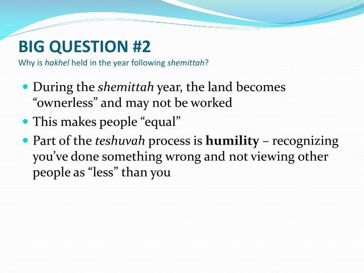 BIG QUESTION #2