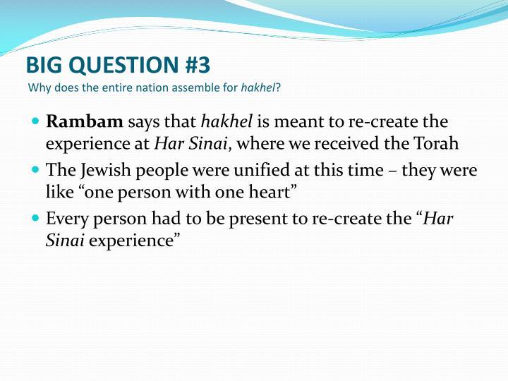 BIG QUESTION #3