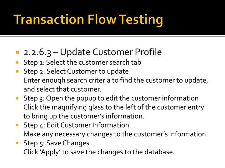 Transaction Flow Testing