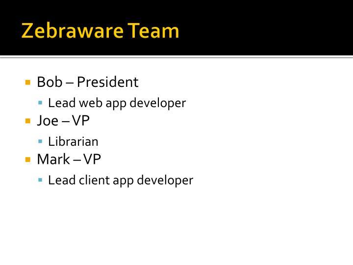 Zebraware team