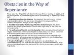 obstacles in the way of repentance