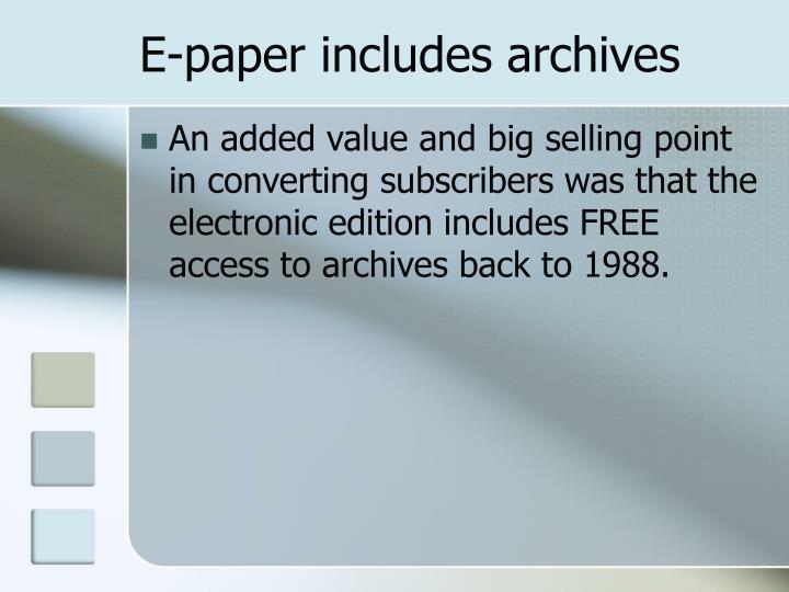 E-paper includes archives