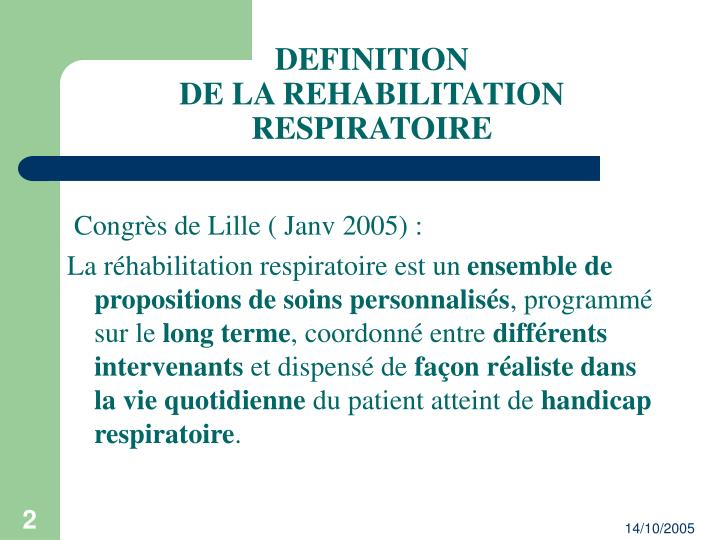 Definition de la rehabilitation respiratoire