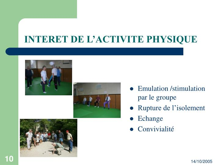 INTERET DE L'ACTIVITE PHYSIQUE