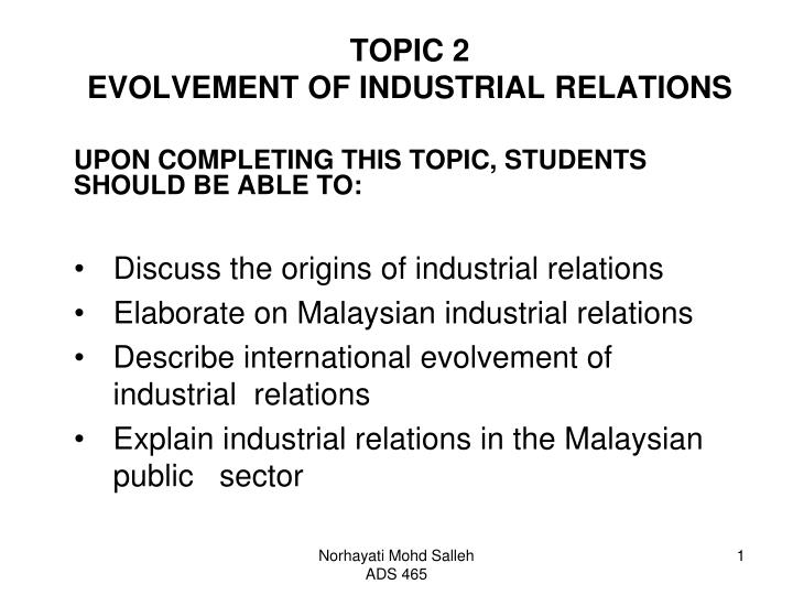 Topic 2 evolvement of industrial relations