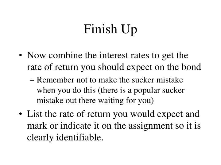 Finish Up