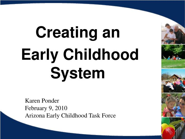 creating an early childhood system n.