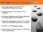 next steps contingent on cie funding