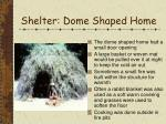 shelter dome shaped home