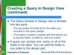 creating a query in design view continued