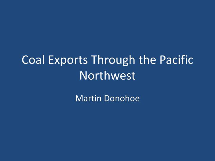 coal exports through the pacific northwest n.