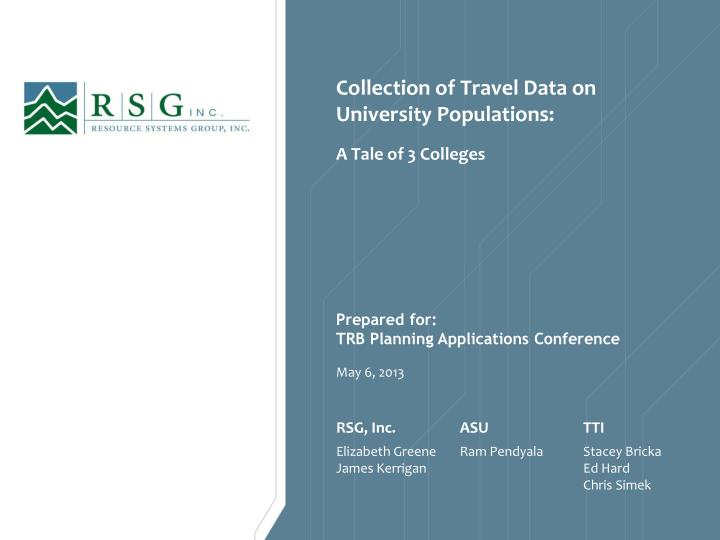 collection of travel data on university populations n.