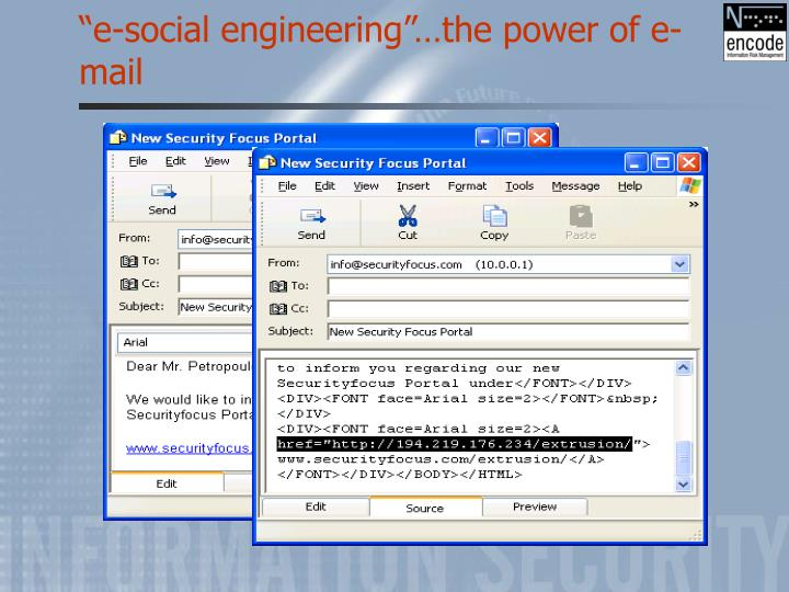 """e-social engineering""…the power of e-mail"