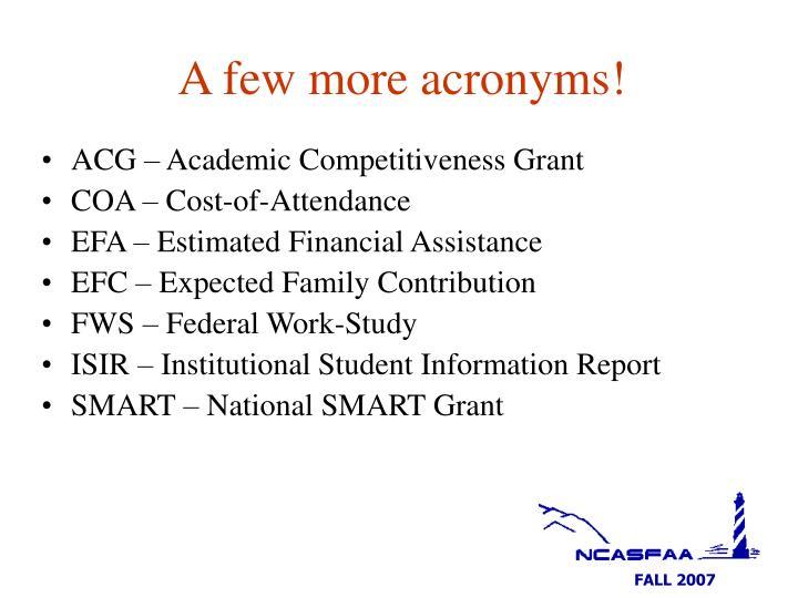 A few more acronyms
