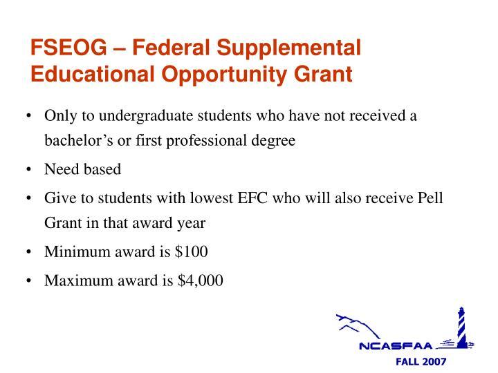 FSEOG – Federal Supplemental Educational Opportunity Grant