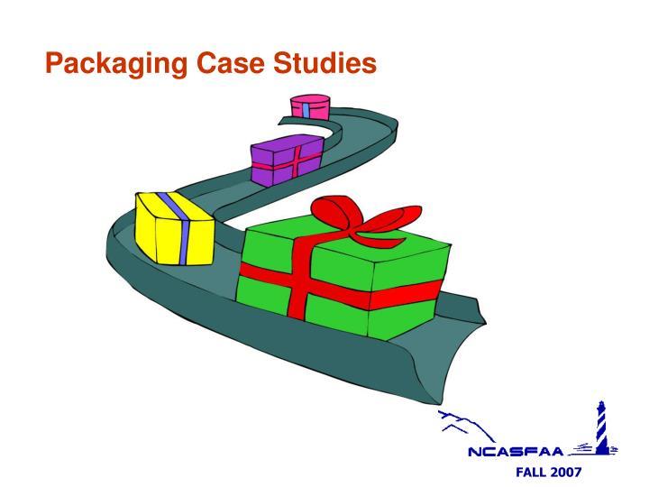 Packaging Case Studies