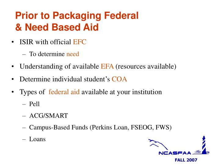 Prior to Packaging Federal