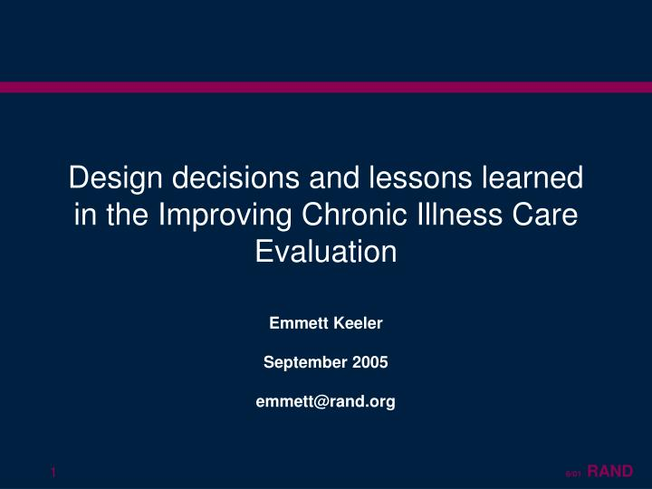 design decisions and lessons learned in the improving chronic illness care evaluation n.