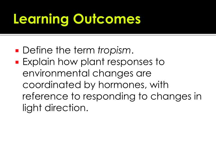 Ppt Plant Responses Powerpoint Presentation Id5401786. Learning Outes. Worksheet. Plant Tropism Worksheet At Mspartners.co