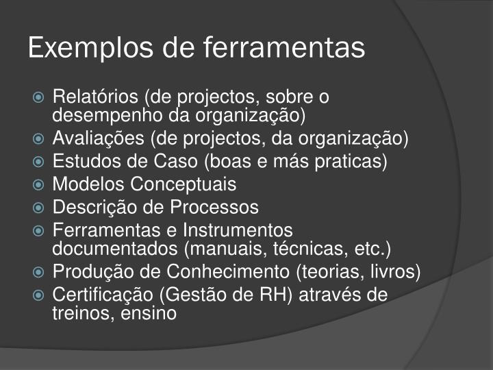 Exemplos de ferramentas