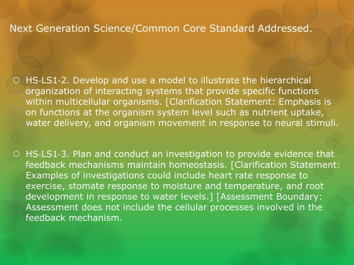 Next generation science common core standard addressed