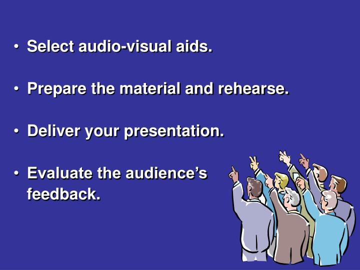 Select audio-visual aids.
