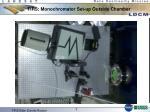 tirs monochromator set up outside chamber
