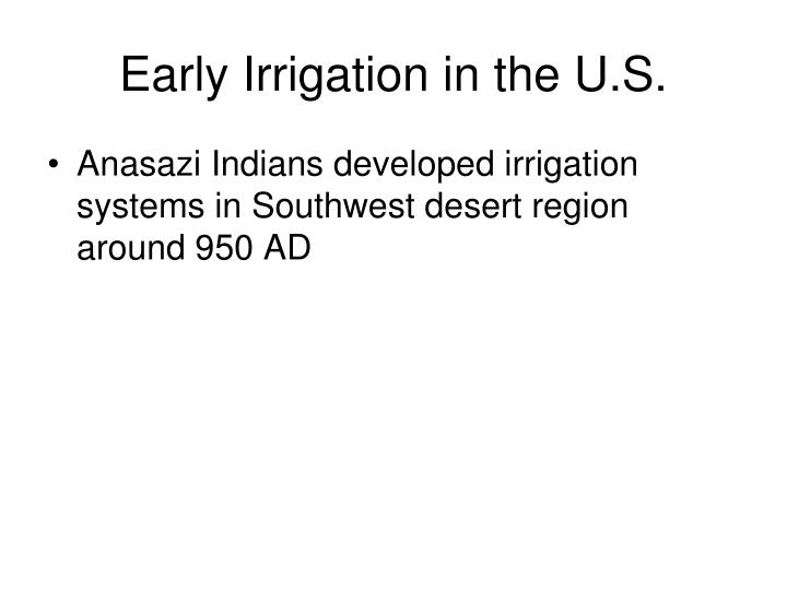 Early Irrigation in the U.S.