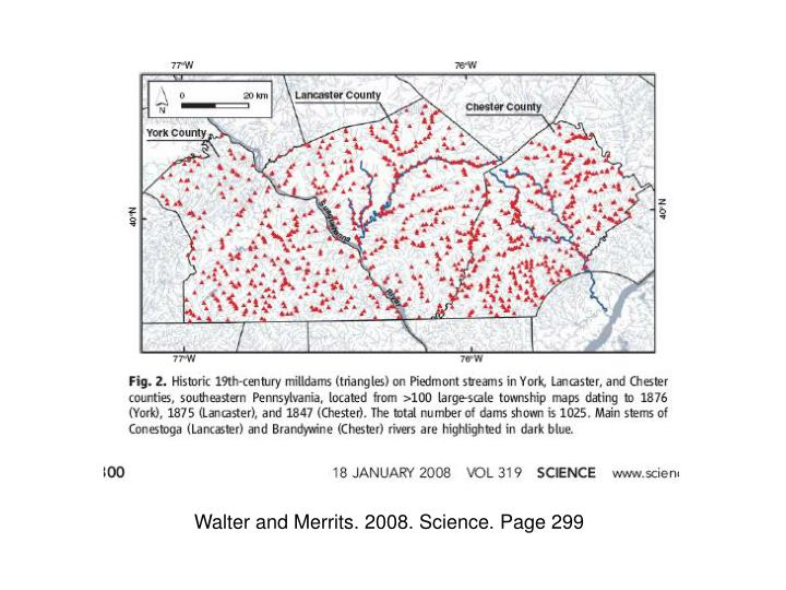 Walter and Merrits. 2008. Science. Page 299