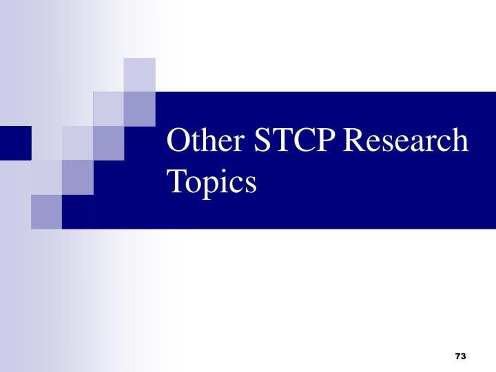 Other STCP Research Topics
