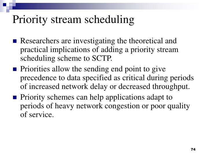 Priority stream scheduling