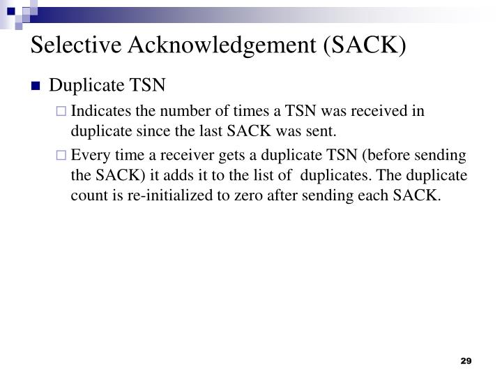 Selective Acknowledgement (SACK)
