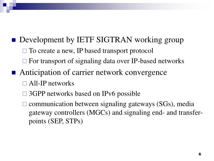 Development by IETF SIGTRAN working group