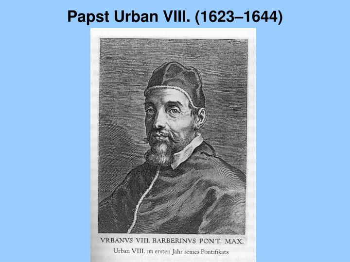 Papst Urban VIII. (1623–1644)