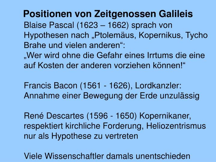 Positionen von Zeitgenossen Galileis