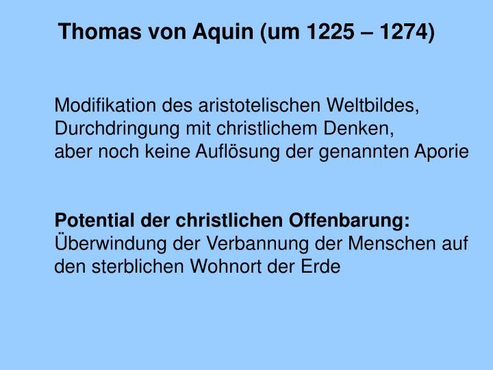 Thomas von Aquin (um 1225 – 1274)