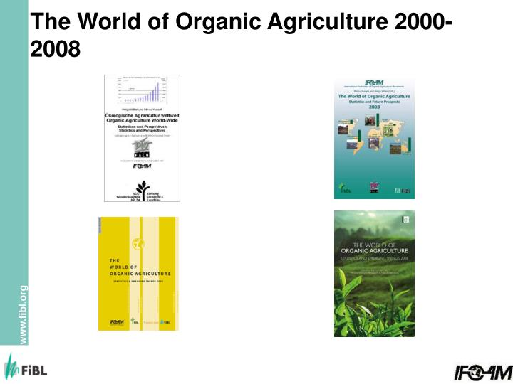 The world of organic agriculture 2000 2008