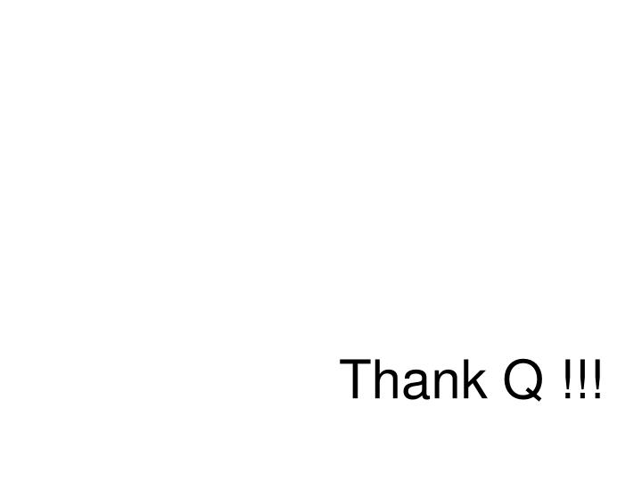 Thank Q !!!
