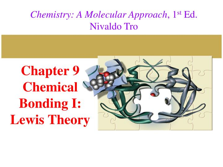 chapter 9 chemical bonding i lewis theory n.