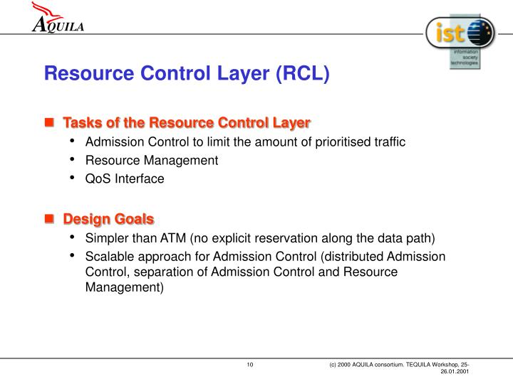 Resource Control Layer (RCL)