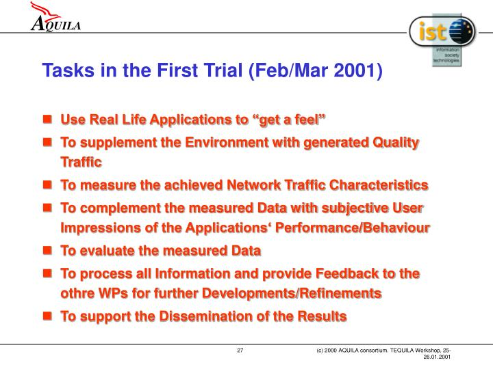 Tasks in the First Trial (Feb/Mar 2001)