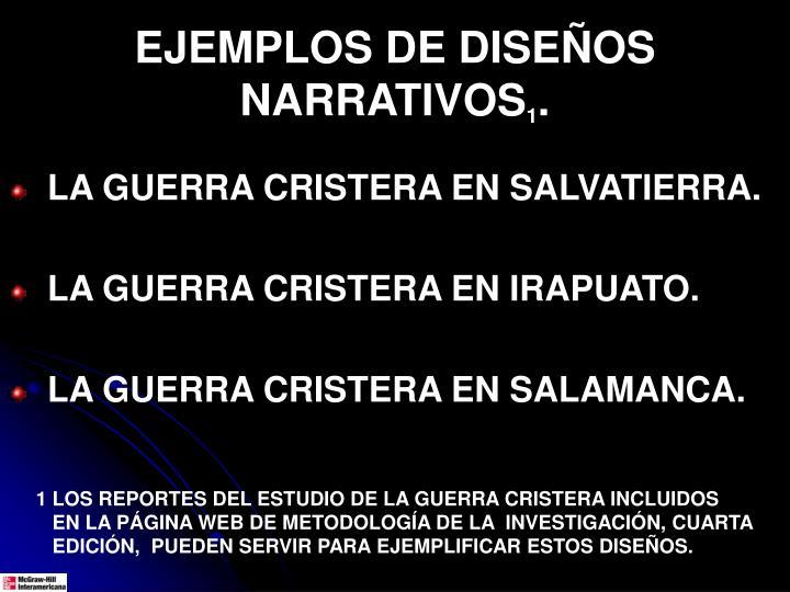 EJEMPLOS DE DISEÑOS NARRATIVOS