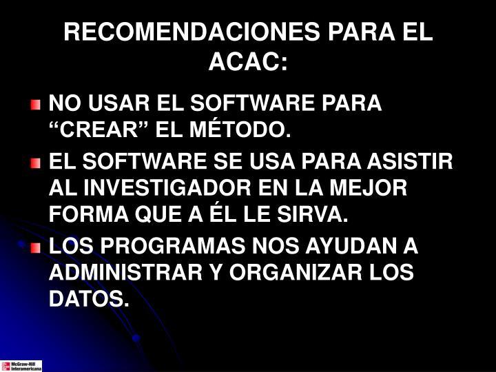 RECOMENDACIONES PARA EL ACAC: