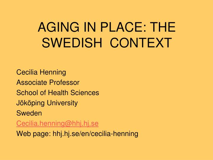 Aging in place the swedish context