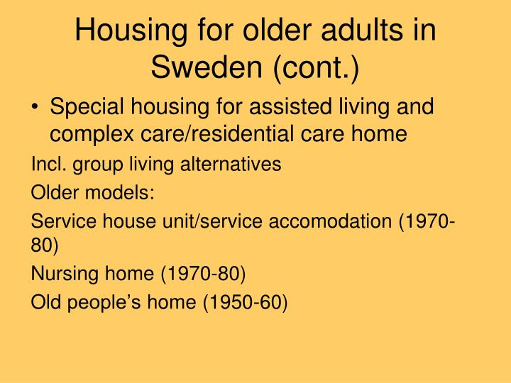 Housing for older adults in sweden cont